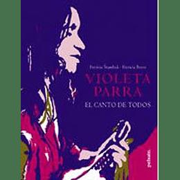 Violeta Parra El Canto De Todos
