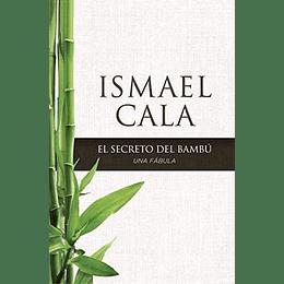 El Secreto Del Bambu
