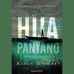 La Hija Del Pantano