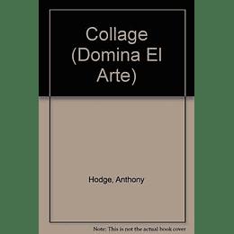 Domina El Arte Collage