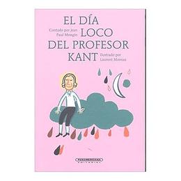 El Dia Loco Del Profesor Kant