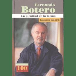 Fernando Botero La Plenitud De La Forma