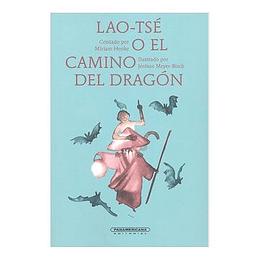 Lao Tse O El Camino Del Dragon
