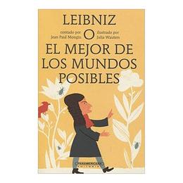 Leibniz O El Mejor De Los Mundos Posibles