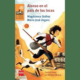 Alonso En El Pais De Los Incas