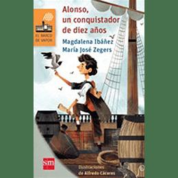 Alonso Un Conquistador De Diez Años