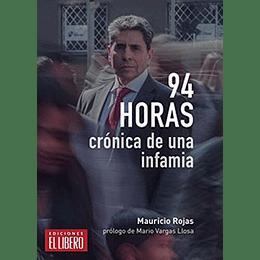 94 Horas Cronica De Una Infamia
