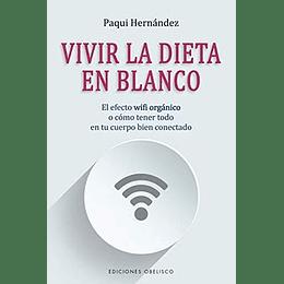 Vivir La Dieta En Blanco