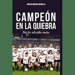 Campeon En La Quiebra, No Lo Olvido Mas