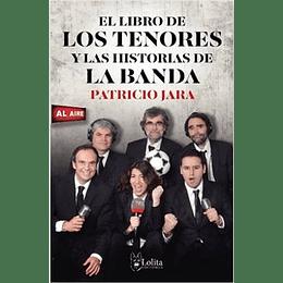 El Libro De Los Tenores Y Las Historias De La Banda