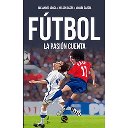 Futbol, La Pasion Cuenta