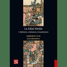 Edad Media I, Barbaros Cristianos Y Musulmanes, La