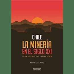 Chile La Mineria Del Siglo Xxi