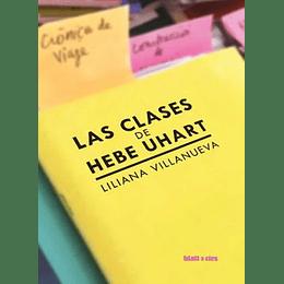 Las Clases De Hebe Uhart