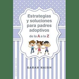 Estrategias Y Soluciones Para Padres Adoptivos