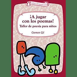 A Jugar Con Los Poemas, Taller De Poesia Para Niños