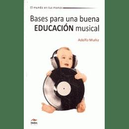 Bases Para Una Buena Educacion Musical