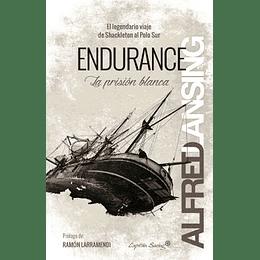 Endurance , La Prision Blanca