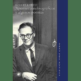 Apuntes Autobiograficos Y Algunos Poemas