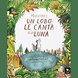 Mientras El Lobo Le Canta A La Luna Pop-Up