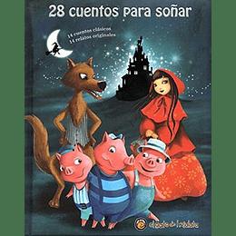 28 Cuentos Para Soñar
