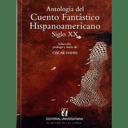 Antologia Del Cuentos Fantastico Hispanoamericano Siglo Xx