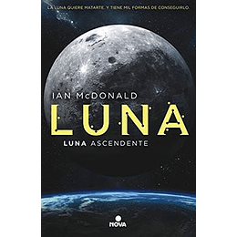 Luna Ascendente. Saga Luna 3