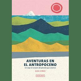 Aventuras En El Antropocentro