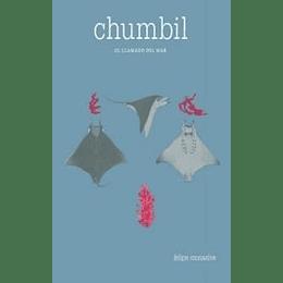 Chumbil, El Llamado Del Mar