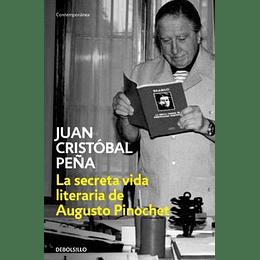 Secreta Vida Literaria De Augusto Pinochet, La