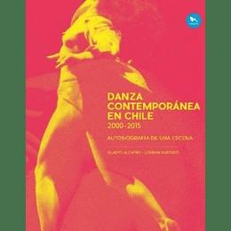 Danza Contemporanea En Chile 2000 2015