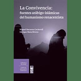 La Convivencia Fuentes Arabigo- Islamicas Del Humanismo Renacentista