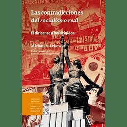 Las Contraindicaciones Del Socialismo Real