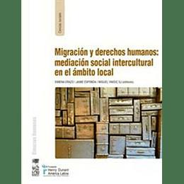 Migracion Y Derechos Humanos: Mediación Social Intercultural En El Ambito Local