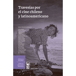 Travesias Por El Cine Chileno Y Latinoamericano