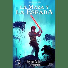 La Maza Y La Espada