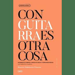 Con Guitarra Es Otra Cosa