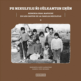 Memoria Oral Mapuche En Los Cantos De La Familia Neculfilo