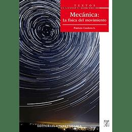 Mecanica: La Física En Movimiento