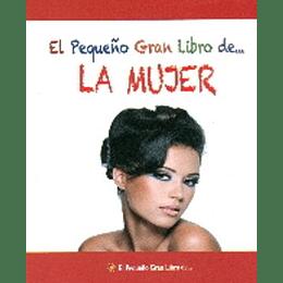 El Pequeño Gran Libro De La Mujer