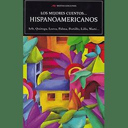 Los Mejores Cuentos Hispanoamericanos