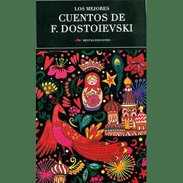 Mejores Cuentos De Fiodor Dostoievski