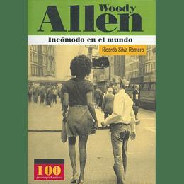 Allen Woody El Incomodo En El Mundo