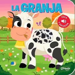 Toca Y Escucha  - La Granja