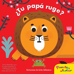 ¿Tu Papa Ruge?