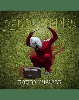 Pedropiedra - Bomba Nuclear (CD)