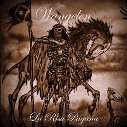WANGELEN - La Risa Pagana DIGIPACK CD