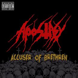 APOSTASY - Accuser Of Brethren CD