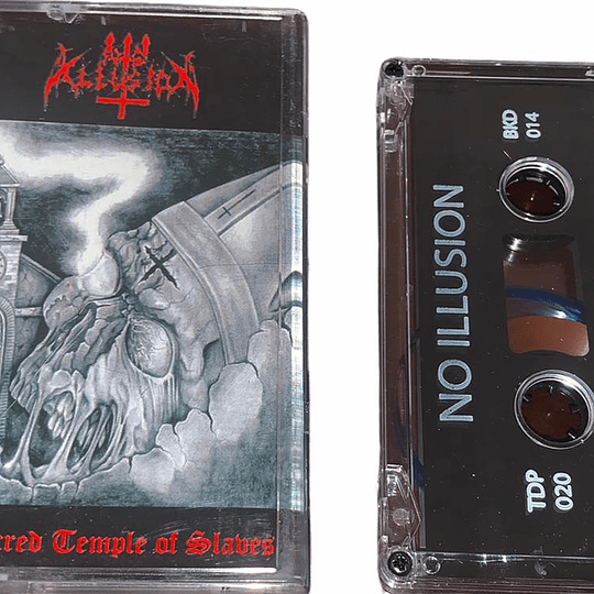 NO ILLUSION - The Sacred Temple Of Slaves CASSETTE