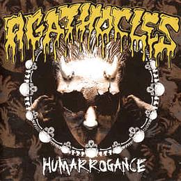 AGATHOCLES - Humarrogance CD
